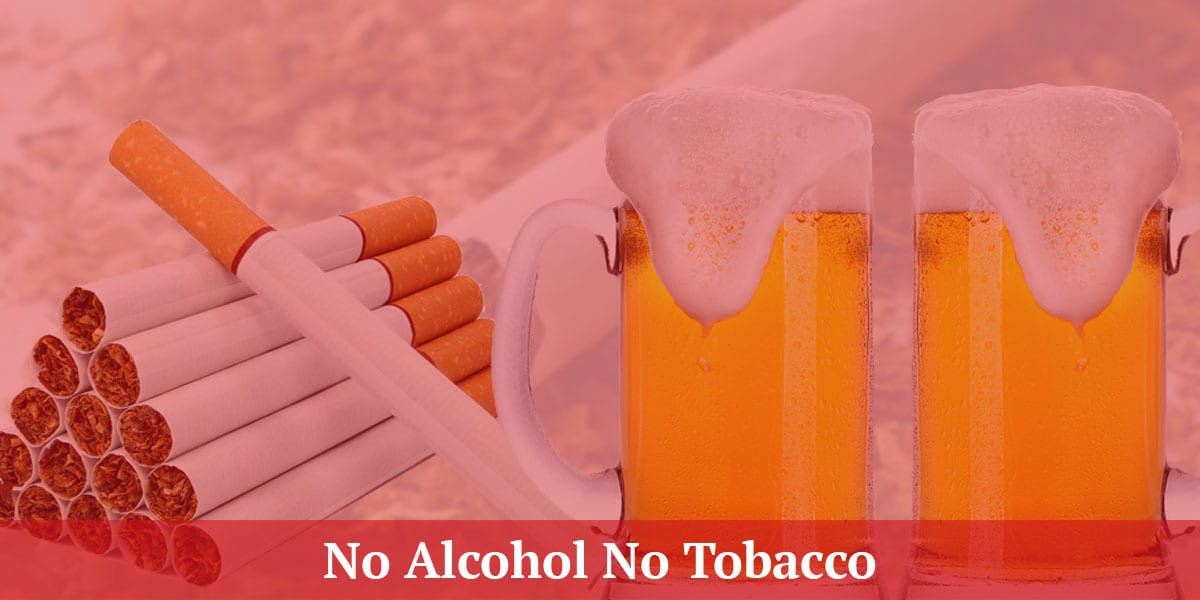 Meditation Retreat Guideline No Alcohol and Tobacco